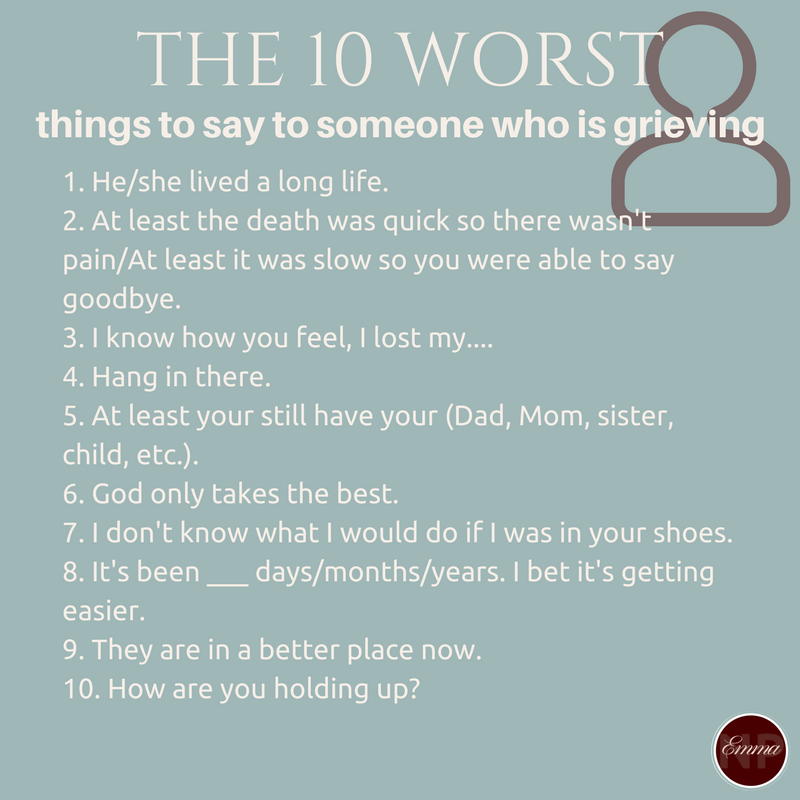 Copy of The 10 best things to say to someone who is grieving.png