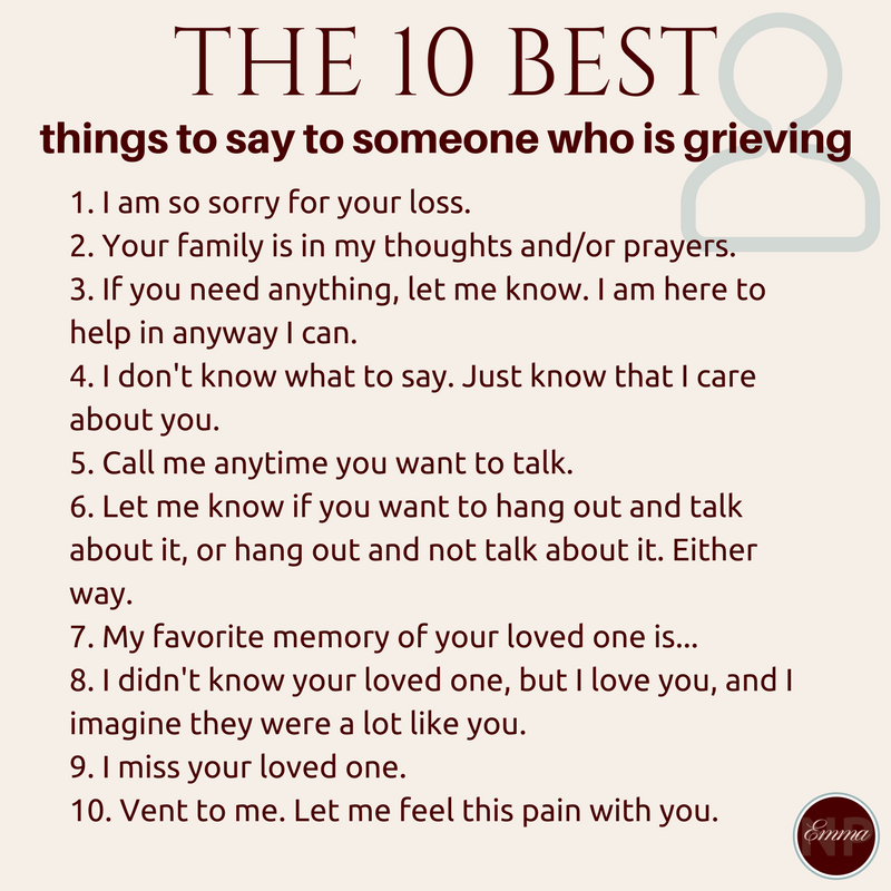 The 10 best things to say to someone who is grieving.png