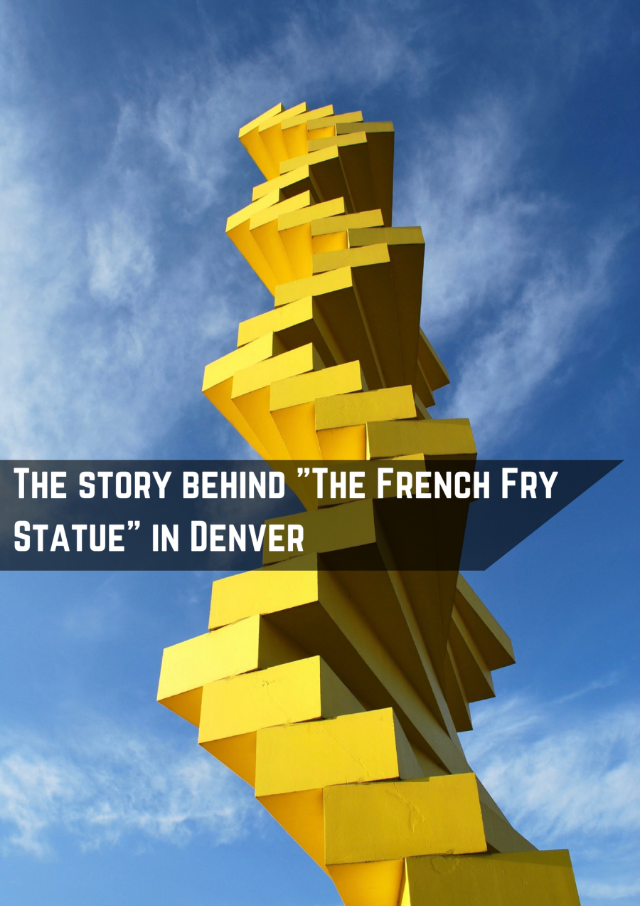The story behind The French Fry Statue in Denver