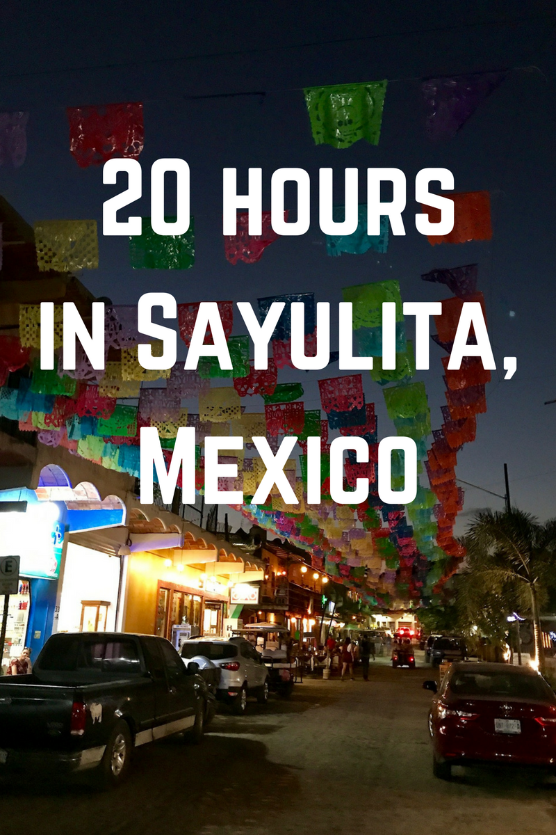 20 hours in Sayulita.png